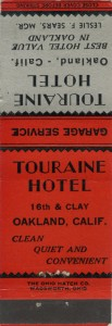 Touraine Hotel, 16th and Clay, Oakland, Calif.